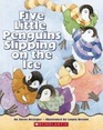 Five Little Penguins Slipping on the Ice