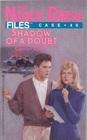 SHADOW OF A DOUBT (NANCY DREW #40) (Nancy Drew Files, No 40)