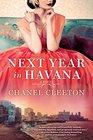 Next Year in Havana (Cuba Saga, Bk 1)
