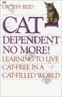Cat-Dependent No More: Learning to Live Cat-Free in a Cat-Filled World