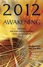 2012 Awakening Choosing Spiritual Enlightenment Over Armageddon