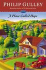 A Place Called Hope A Novel