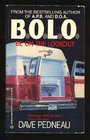 B.O.L.O. (Be on the Lookout) (Whit Pynchon, Bk 3)