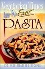 Vegetarian Times LowFat  Fast Pasta