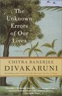 The Unknown Errors of Our Lives  Stories