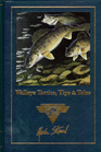 Walleye Tactics, Tips & Tales (Complete Angler's Library)