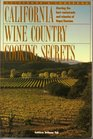 California Wine Country Cooking Secrets Guidebook  Cookbook Starring the Best Restaurants and Wineries of Napa/Sonoma
