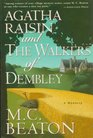 Agatha Raisin and the Walkers of Dembley (Agatha Raisin, Bk 4)