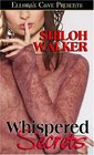 Whispered Secrets: Whipped Cream and Handcuffs / Silk Scarves and Seduction / One of the Guys