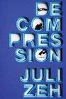 Decompression: A Novel