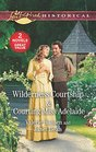 Wilderness Courtship / Courting Miss Adelaide An Anthology