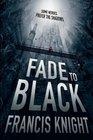 Fade to Black (Rojan Dizon, Bk 1)