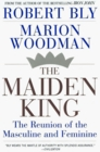 The Maiden King The Reunion of Masculine and Feminine