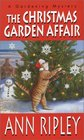 The Christmas Garden Affair (Gardening Mystery, Bk 7)