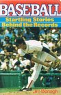 Baseball: Startling Stories Behind the Records