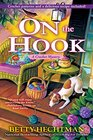 On the Hook A Crochet Mystery