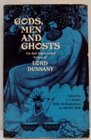 Gods Men and Ghosts The Best Supernatural Fiction of Lord Dunsany