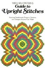 Mira Silverstein's Guide to upright stitches: Exciting needlework projects, patterns, and designs anyone can make