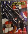 American Handguns and Their Makers