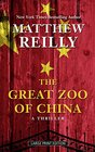 The Great Zoo of China A Thriller
