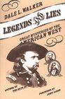 Legends and Lies  Great Mysteries of the American West
