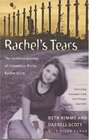 Rachel's Tears The Spiritual Journey of Columbine Martyr Rachel Scott