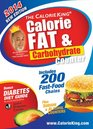 The CalorieKing Calorie Fat  Carbohydrate Counter 2014 Pocket-Size Edition
