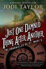 Just One Damned Thing After Another (Chronicles of St. Mary's, Bk 1)