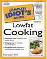 The Complete Idiot's Guide to Lowfat Cooking