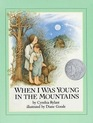 When I Was Young in the Mountains (Fairytale Foil Books)