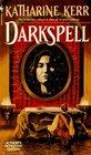 Darkspell (Deverry, Bk 2)