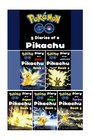 Pokemon Go: Diaries of a Pikachu First 5 in 1 (Pokemon Go Series, Book 1-5)