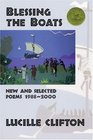 Blessing the Boats: New and Selected Poems 1988-2000 (American Poets Continuum Series, Vol. 60.)