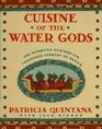 CUISINE OF THE WATER GODS