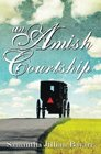 An Amish Courtship Complete Series