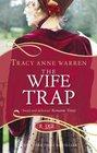 The Wife Trap A Rouge Regency Romance