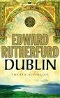 Dublin  The Epic Novel