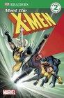 Meet the X-Men (DK Readers)