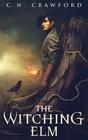 The Witching Elm (Memento Mori Series) (Volume 1)