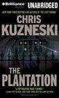 The Plantation (Payne and Jones, Bk 1) (Audio CD) (Unabridged)