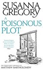 A Poisonous Plot The Twenty First Chronicle of Matthew Bartholomew