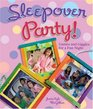 Sleepover Party Games and Giggles for a Fun Night