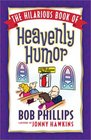 The Hilarious Book of Heavenly Humor Inspirational Jokes Quotes and Cartoons