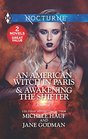 An American Witch in Paris / Awakening the Shifter