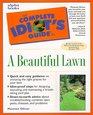 The Complete Idiot's Guide to Lawn Care