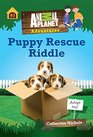 Puppy Rescue Riddle