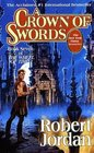 A Crown of Swords (The Wheel of Time, Bk 7)
