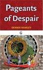 Pageants of Despair