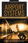 Airport Systems Planning Design and Management 2/E