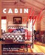 Cabin Style Ideas and Projects for Your World